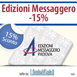 Edizioni Messaggero -15%