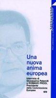 Una nuova anima europea. Intervista di G. Paterniti a Romano Prodi - Prodi Romano