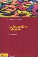 La letteratura religiosa - Librandi Rita