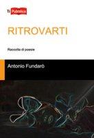 Ritrovarti - Fundarò Antonio