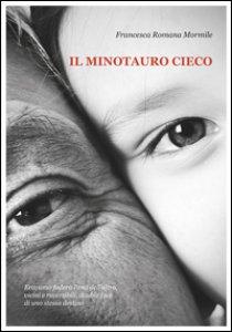 Copertina di 'Il minotauro cieco'