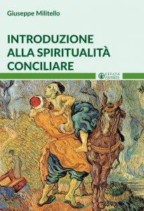 Copertina di 'Introduzione alla spiritualità conciliare'