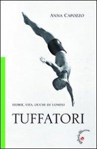 Copertina di 'Tuffatori. Storie, vita, occhi di uomini'