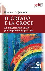 Copertina di 'Il creato e la Croce'