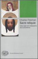 Sacre reliquie - Freeman Charles