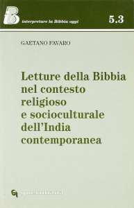 Copertina di 'Letture della Bibbia nel contesto religioso e socioculturale dell'India contemporanea'