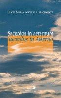 Sacerdos in aeternum - Carandente M. Agnese