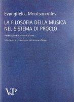 Filosofia della musica nel sistema di Proclo. (La) - Evanghelos Moutsopoulos
