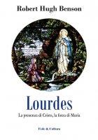 Lourdes - Robert Hugh Benson