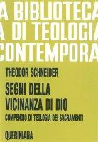 Segni della vicinanza di Dio - Theodor Schneider