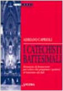 Copertina di 'I catechisti battesimali. Strumento di formazione per coloro che preparano i genitori al battesimo dei figli'