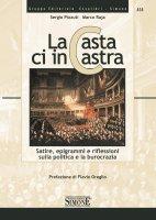 La Casta ci incastra - Sergio Pizzuti, Marco Raja