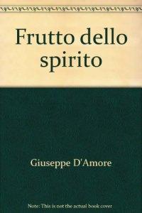 Copertina di 'Il frutto dello spirito'