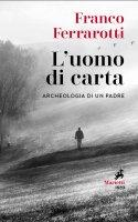 L' uomo di carta - Franco Ferrarotti