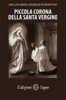 Piccola Corona della Santa Vergine - San Luigi Maria Grignion de Montfort