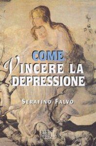 Copertina di 'Come vincere la depressione'