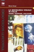 La sociologia visuale in Italia - Ciampi Marina