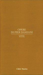 Copertina di 'Opere di Pier Damiani. vol. 3. Vite'