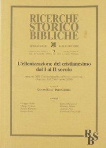 Copertina di 'L' Ellenizzazione del cristianesimo dal I al II secolo'