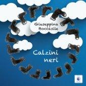 Calzini Neri. Fantastoria degli anni 1940-48 - Boccasile Giuseppina