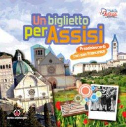 Copertina di 'Un biglietto per Assisi'