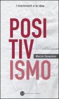 Positivismo - Zanantoni Marzio