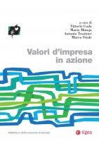 Valori d'impresa in azione - Vittorio Coda, Mario Minoja, Antonio Tessitore, Marco Vitale