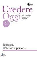 Sapienza: metafora e persona CredOg XL (3/2020) n. 237 - AA.VV.