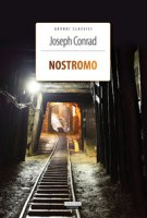 Nostromo. Ediz. integrale. Con Segnalibro - Conrad Joseph