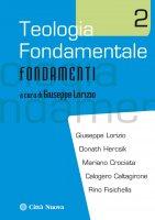 Teologia fondamentale 2 - Giuseppe Lorizio