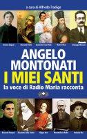 I miei santi - Angelo Montonati