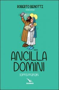 Copertina di 'Ancilla Domini'