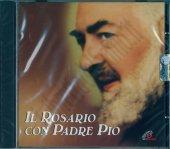 Il rosario con Padre Pio - Roberta Cammisa
