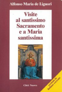 Copertina di 'Visite al santissimo sacramento e a Maria santissima'