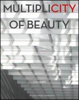 Multiplicity of beauty - Nardi Claudio