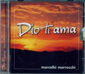 Dio ti ama - Marcello Marrocchi