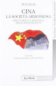 Copertina di 'Cina, la società armoniosa'