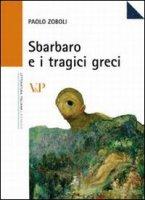 Sbarbaro e i tragici greci - Zoboli Paolo