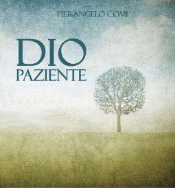 Copertina di 'Dio paziente. CD'