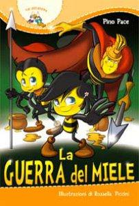 Copertina di 'La guerra del miele'