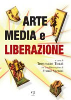 Arte, media e liberazione