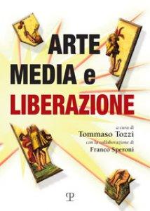 Copertina di 'Arte, media e liberazione'