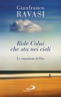 Ride colui che sta nei cieli - Gianfranco Ravasi