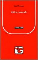 Etica e morale - Paul Ricoeur