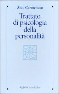 Copertina di 'Trattato di psicologia della personalità e delle differenze individuali'