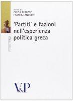 «Partiti» e fazioni nell'esperienza politica greca.