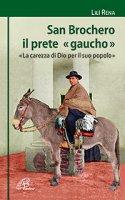 San Brochero il prete gaucho. - Rena, Lili