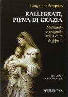Rallegrati, piena di grazia - Luigi De Angelis
