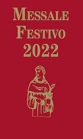 Messale Festivo 2022. Edizione per la famiglia antoniana
