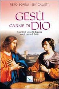 Copertina di 'Gesù carne di Dio'